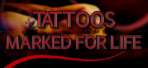 Tattoos_Marked_for_Life